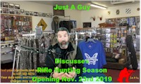 Just A Guy Discusses Rifle Hunting Season Opening Nov. 23rd 2019
